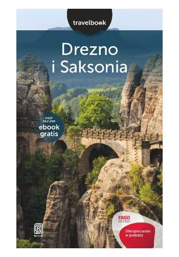 Drezno i Saksonia. Travelbook. Wydanie 1 (wydanie 1)