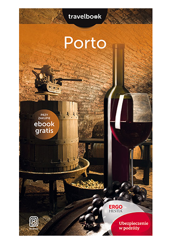 Porto. Travelbook. Wydanie 1 (wydanie 1)