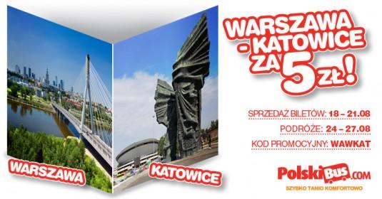 Kod promocyjny na PolskiBus: Warszawa - Katowice  za 5 PLN